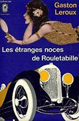 """Afficher """"Les étranges noces de Rouletabille"""""""